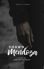 SHAWN {Completed} by IHeartThisGuy