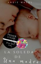 La Soledad De Una Madre by Macol12