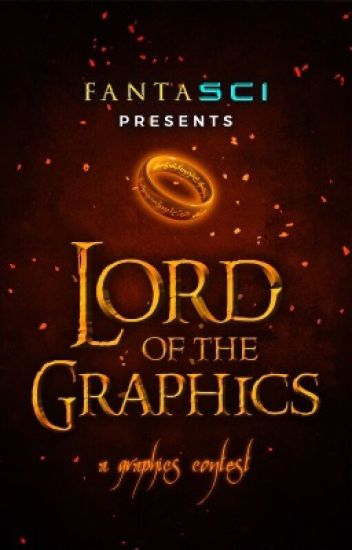 Lord of the Graphics [Applications CLOSED]