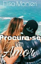 -    Procura-se um amor❤ ( F!) by StephanieAlves98