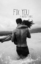 Fix You by ferryboatgrey