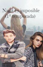 Nada es imposible (Louis Tomlinson y tu) (EDITANDO) by karolh16
