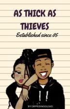 As Thick As Thieves (URBAN) by DIppedInGoldxo
