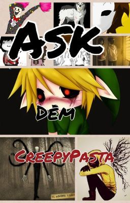 Ask Dem CreepyPasta!