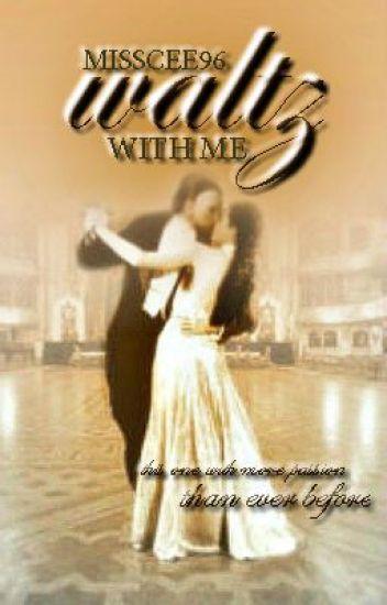Waltz with Me (A Phantom of the Opera Phan Fic)