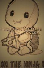 I GOT TAGGED!? by RyeWritesAF