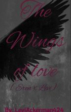 The Wings of Love [Riren/Ereri Yaoi FF] by LeviAckerman424