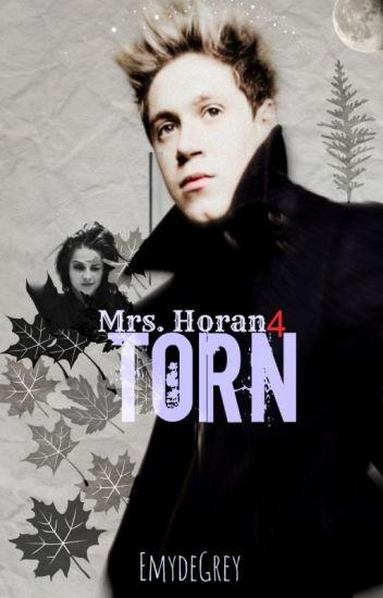 Mrs. Horan: Torn