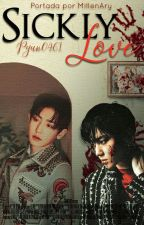 Sickly Love [ ChanBaek] by Pyun0461