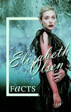 elizabeth olsen facts by heavengers