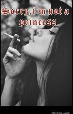 Sorry,i'm not a princess by DesyCarano