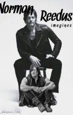 Norman Reedus Imagines  by _Elizabeth_Love_