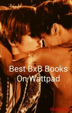 Best BxB books On wattpad by Brilliant14