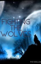 Fighting the Wolves by thats-so-idk