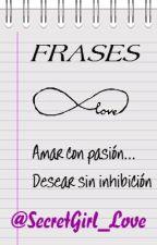 FRASES by SecretGirl_Love