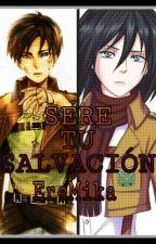 Sere Tu Salvacion (EreMika!) by AreliAcker