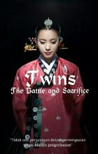 Twins : The Battle And Sacrifice by AzkaDina3