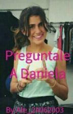 Preguntale A Daniela by Ale_24062003