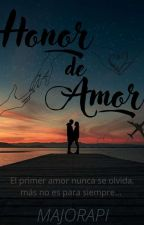 Honor de Amor. by majorapi
