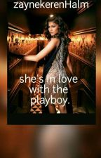 She's In Love With The Play Boy by zaynekerenhalm