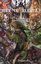 Jeux ou réalité ? : Link x Reader by Didiaval