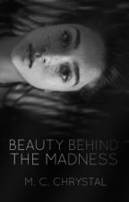 Beauty behind the madness   by Chrystal_mc