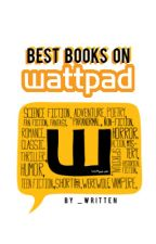 Best Books on Wattpad by _written