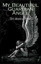 My Beautiful Guardian Angel by AmelPam0