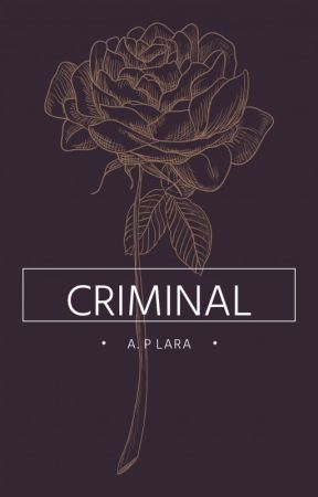 Criminal by Adriana_Choices