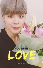 You're my love - jikook by jikxxk