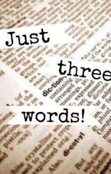 Three by jandjfever
