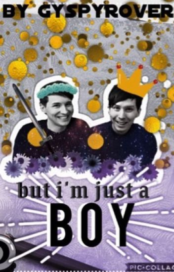 But I'm Just a Boy // phan