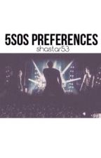 5sos preferences by shastar53