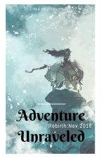 Adventure Unraveled ~ Rebirth by ElvesofEverquest