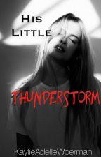 His Little Thunderstorm by KaylieAdelleWoerman