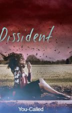 Dissident by You-Called