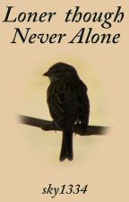 Loner though never Alone by sky1334