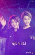 Rain in Love [JunHao][On Hold] by double_R_