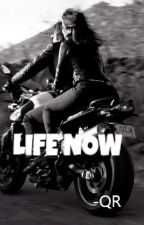 LIFE NOW by QueenBrios