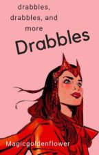 Drabbles, Drabbles, And More Drabbles by MagicGoldenFlower