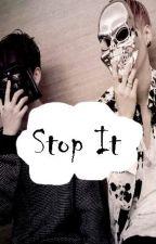 STOP IT ┊YOONMIN┊ by Lxrrystylxnsxnxx