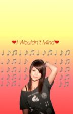I Wouldn't Mind// Tay Jardine by -AndPeggy-