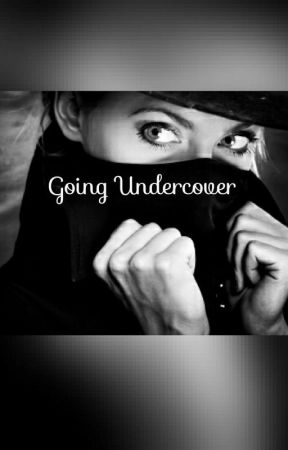 Going Undercover by Blue_EyedTiger99