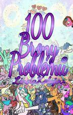 100 Brony Problémů (Dokončeno) by LindaKolajov
