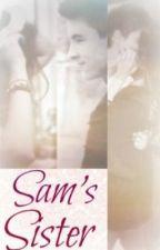 Sam's sister(Kian Lawley/O2L fanfic) by ishk55