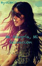 Mi Alegría, Mi Salvacion (Camila cabello y Tu) by VEMH19