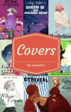 Covers 2 (Closed) by maplefoot