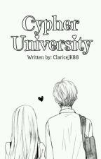 Cypher University (Lover's High)  by ClariceJK88