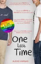 One Last Time (Give Me Love #3) by ijayalex