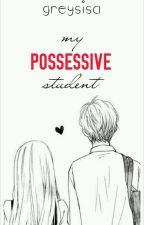 My Possesive Student by xGreySisax